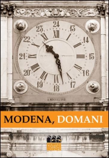 Modena, domani