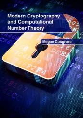 Modern Cryptography and Computational Number Theory
