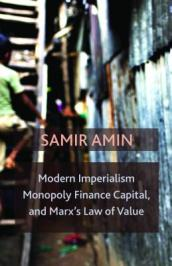 Modern Imperialism, Monopoly Finance Capital, and Marx s Law of Value