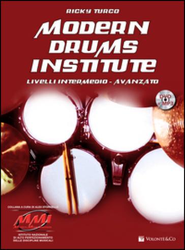 Modern drums institute. Livello intermedio/avanzato. Con DVD