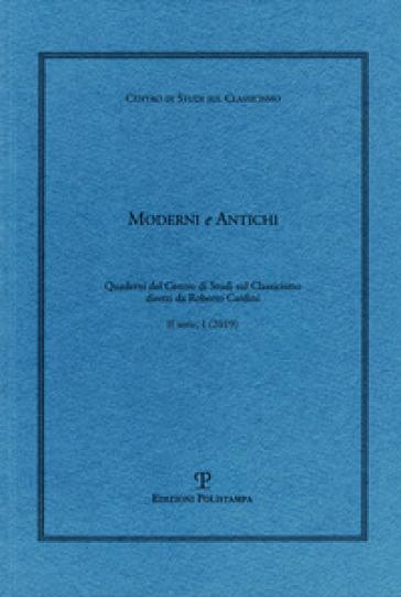 Moderni e antichi (2019). 1.