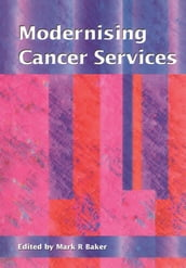 Modernising Cancer Services