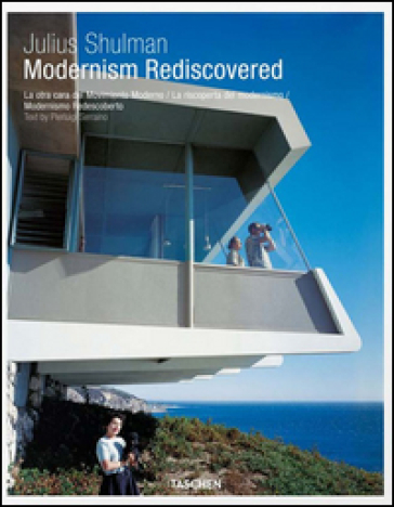 Modernism rediscovered. Ediz. italiana, spagnola e portoghese