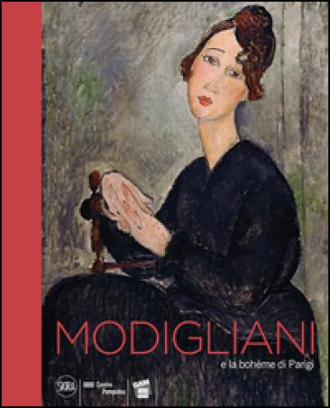 Modigliani e la boheme di Parigi - J. M. Bouhours   Rochesterscifianimecon.com