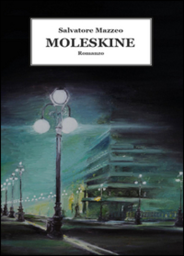 Moleskine - Salvatore Mazzeo  