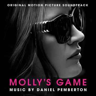 Molly's game (original motion picture so