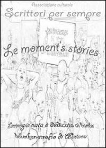 Moment's stories