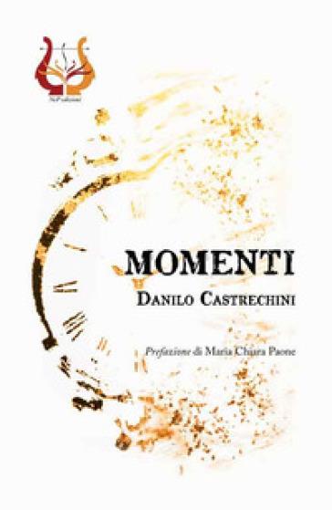 Momenti - Danilo Castrechini | Jonathanterrington.com