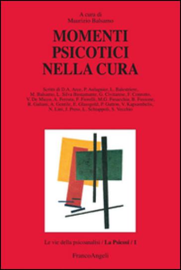 Momenti psicotici nella cura - M. Balsamo pdf epub