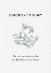 Moments of Memory