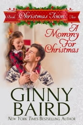 A Mommy for Christmas (Christmas Town, Book 2)