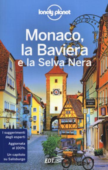 Monaco, la Baviera e la Selva Nera - Kerry Christiani |