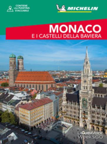 Monaco e i castelli della Baviera. Con cartina - S. Antro |