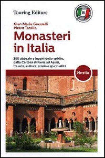 Monasteri in Italia - G. Maria Grasselli  