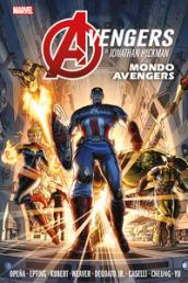 Mondo Avengers. Avengers. 1. - Jonathan Hickman, Adam Kubert, Jerome Opena