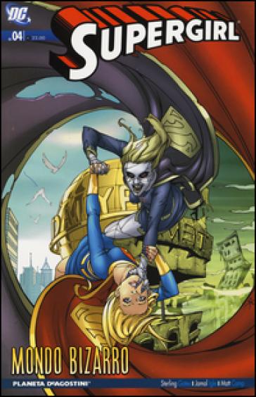 Mondo Bizarro. Supergirl. 4. - Sterling Gates pdf epub