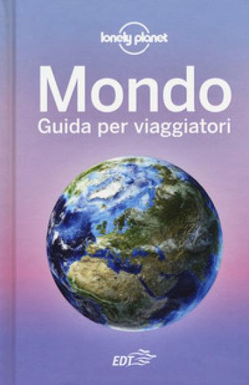 Mondo. Guida per viaggiatori - C. Dapino  