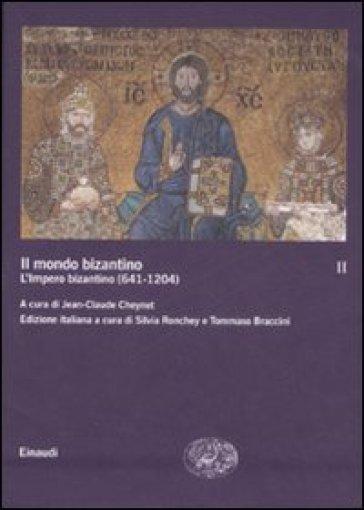 Mondo bizantino (Il). Vol. 2: L'impero bizantino (641-1204) - Tommaso Braccini pdf epub