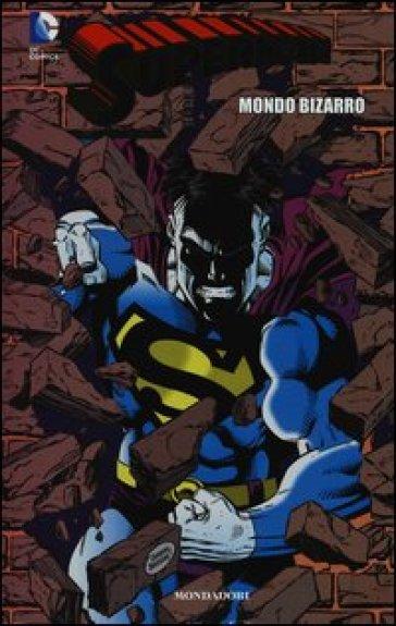 Mondo bizarro. Superman. 9. - F. Vanagolli  