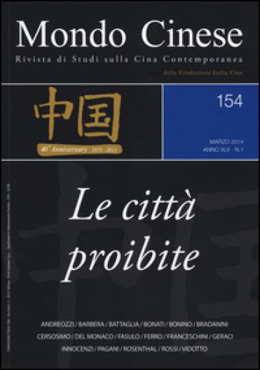 Mondo cinese (2014). 154.Le città proibite -  pdf epub