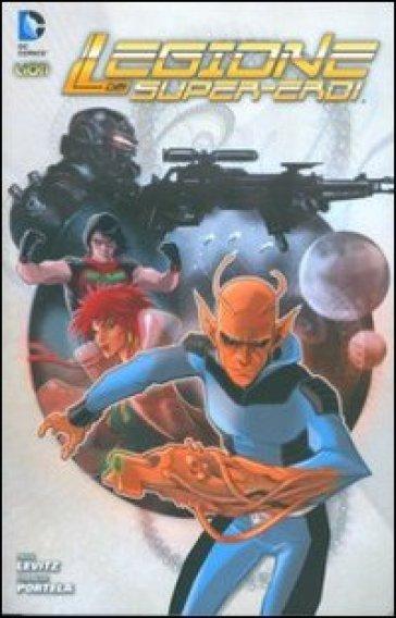 Mondo ostile. La legione dei supereroi. 1. - Paul Levitz pdf epub