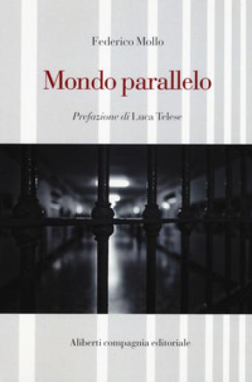 Mondo parallelo - Federico Mollo | Kritjur.org