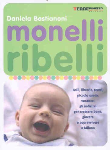 Monelli ribelli asili librerie teatri piccolo usato for Librerie usato milano