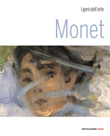Monet. Ediz. illustrata