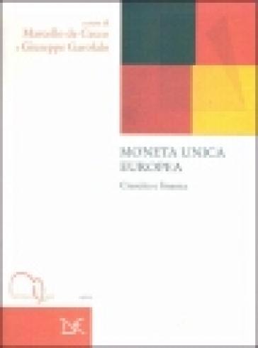 Moneta unica europea - Marcello De Cecco  