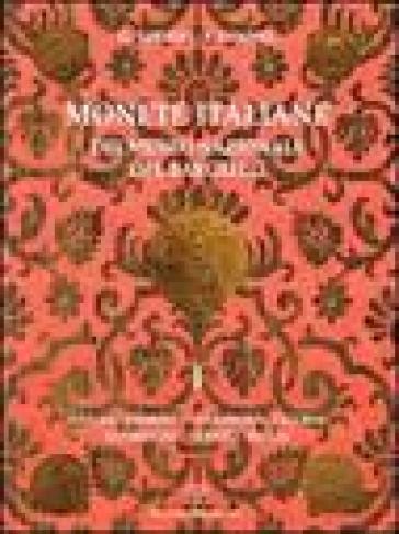 Monete italiane del Museo nazionale del Bargello. 1.Savoia, Piemonte, Sardegna, Liguria, Lombardia, Veneto, Emilia - Fiorenza Vannel |
