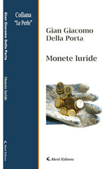Monete luride - Gian Giacomo Della porta |