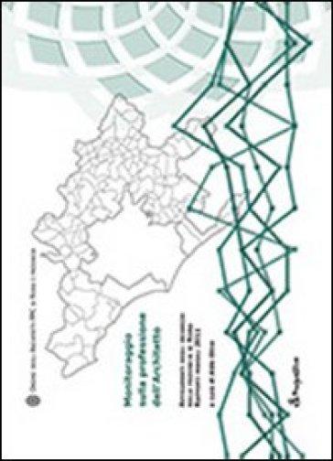 Monitoraggio sulla professione di architetto - A. Olivo | Thecosgala.com