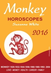 Monkey Horoscopes Suzanne White 2016
