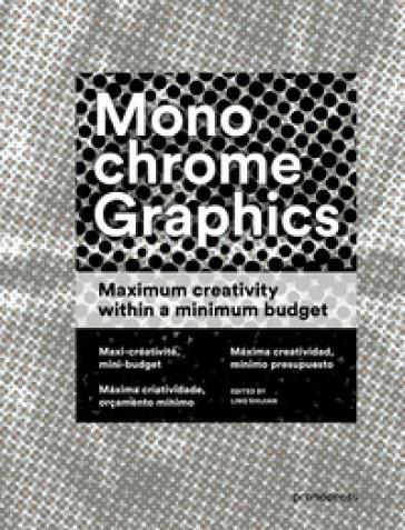 Monochrome graphics. Maximum creativity within a minimum budget - Wang Shaoqiang  