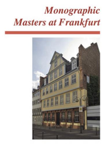 Monographic masters at Frankfurt. Ediz. italiana e inglese