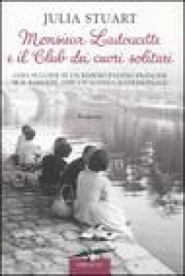 Monsieur Ladoucette e il Club dei cuori solitari - Julia Stuart |