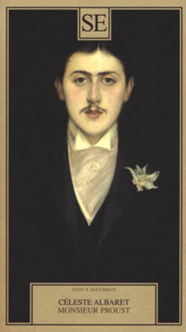 Monsieur Proust - Céleste Albaret |