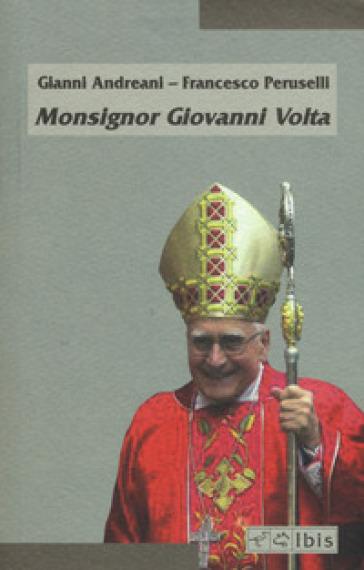 Monsignor Giovanni Volta - Andreani | Ericsfund.org