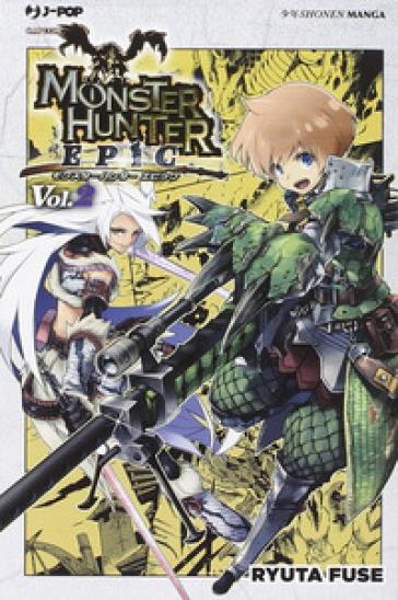 Monster Hunter Epic. 2. - Ryota Fuse |