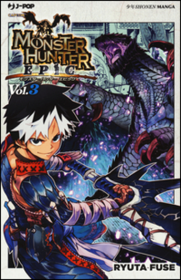 Monster Hunter Epic. 3. - Ryota Fuse   Rochesterscifianimecon.com