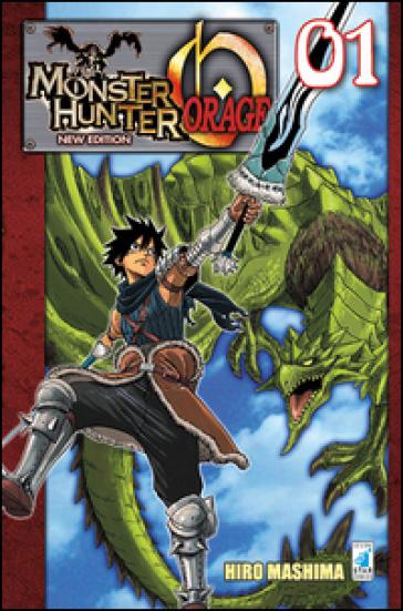 Monster Hunter Orage. New edition. 1. - Hiro Mashima |