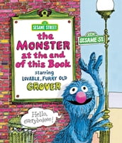 Monster at the End of This Book, The (Sesame Street Series)