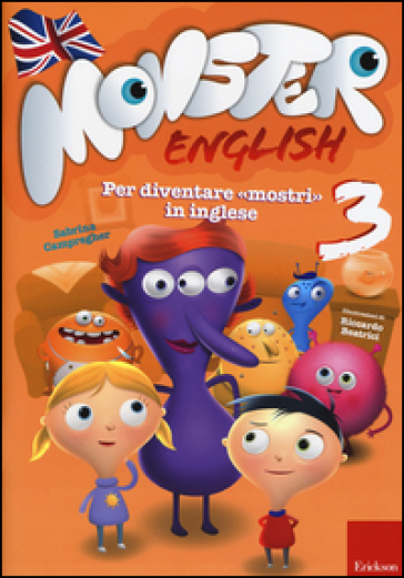 Monster english. Per diventare «mostri» in inglese. Con adesivi. 3.