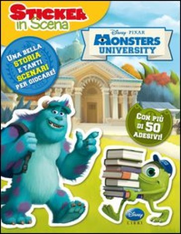 Monsters University. Sticker in scena