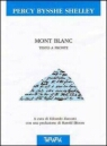 Mont Blanc. Testo originale a fronte - Percy Bysshe Shelley |