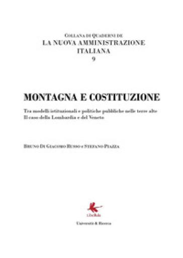 Montagna e Costituzione. La nuova Amministrazione italiana 9 - Bruno Di Giacomo Russo |