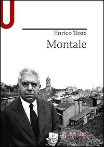 Montale - Enrico Testa |