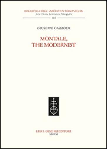 Montale, the modernist - Giuseppe Gazzola | Rochesterscifianimecon.com