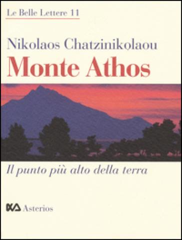 Monte Athos. Il punto più alto della terra - Nikolaos Chatzinikolaou | Kritjur.org