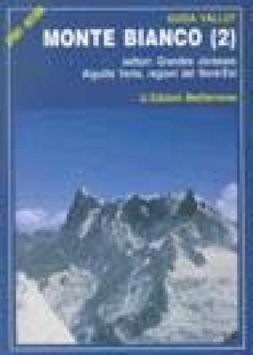 Monte Bianco. 2. - Francois Labande | Jonathanterrington.com